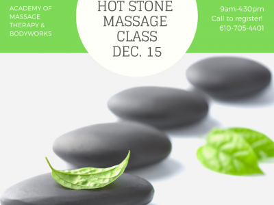 Hot Stone Massage Class Dec. 15